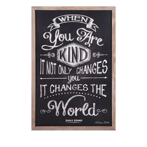 Black and White Kindness Changes The World Wall Decor