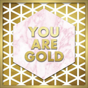 You Are Gold 20 In. Shadowbox Wall Art
