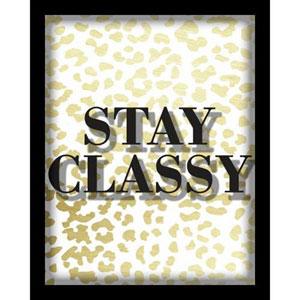 Stay Classy 8 x 10 In. Shadowbox Wall Art