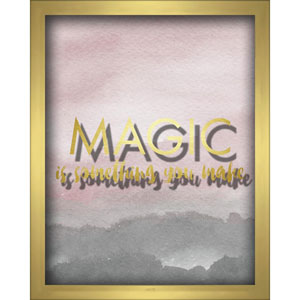Magic Is Something You Make Blush 8 x 10 In. Shadowbox Wall Art