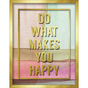 Do What Makes You Happy 11 x 14 In. Shadowbox Wall Art