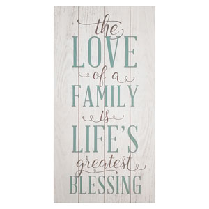 The Love Of A Family Is A Lifes Greatest Blessing Wall Art