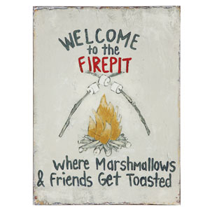 Welcome To The Firepit Tin Wall Plaque