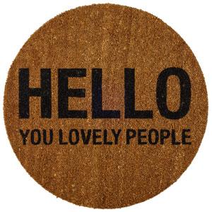 Hello You Lovely People Round Coir Door Mat