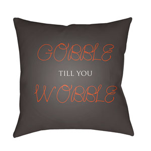 Brown Gobble Till You Wobble 18-Inch Throw Pillow with Poly Fill