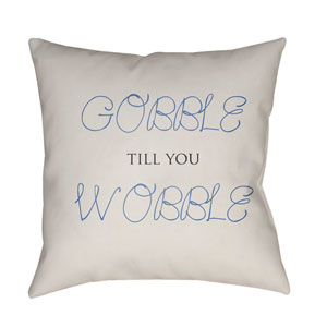 White Gobble Till You Wobble 20-Inch Throw Pillow with Poly Fill