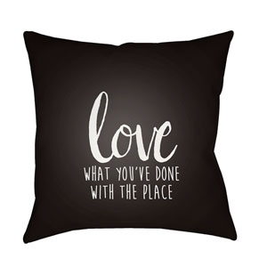 Love The Place Black and White 18 x 18-Inch Throw Pillow