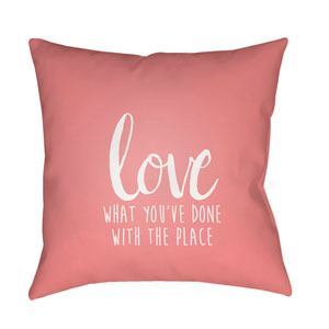 Love The Place Pink and White 18 x 18-Inch Throw Pillow