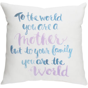 You are The World Multicolor 18 x 18-Inch Throw Pillow