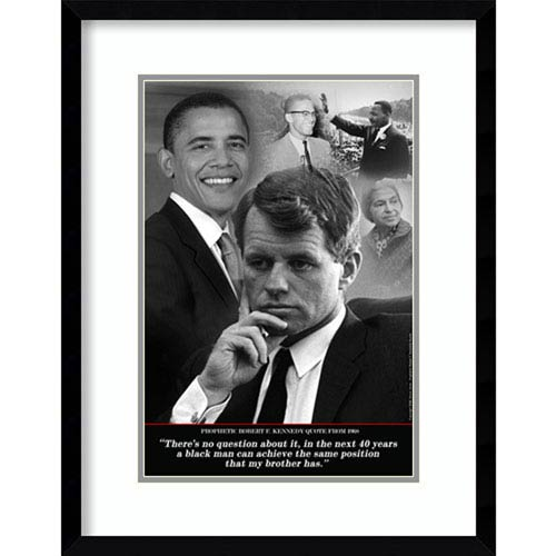 Robert F. Kennedy Prophetic Quote, 1968 (Obama) by Tonya Jones, 19 In. x 25 In. Framed Art