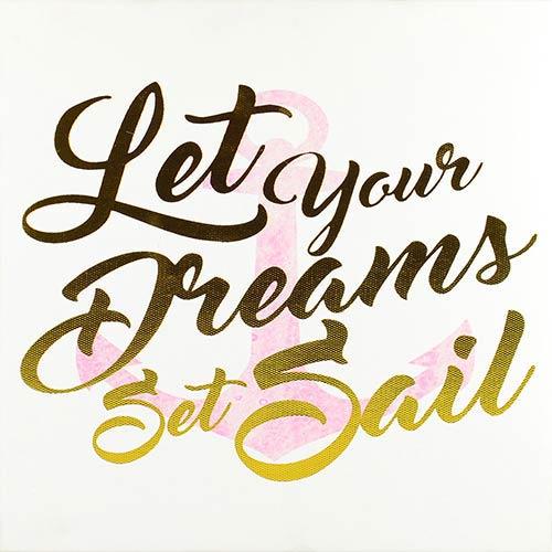 Linden Ave Let Your Dreams Set Sail Wrapped Canvas