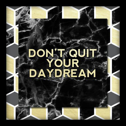 Dont Quit Your Daydream 10 In. Shadowbox Wall Art