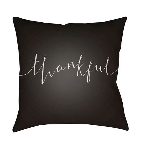 Black Thankful 20-Inch Throw Pillow with Poly Fill