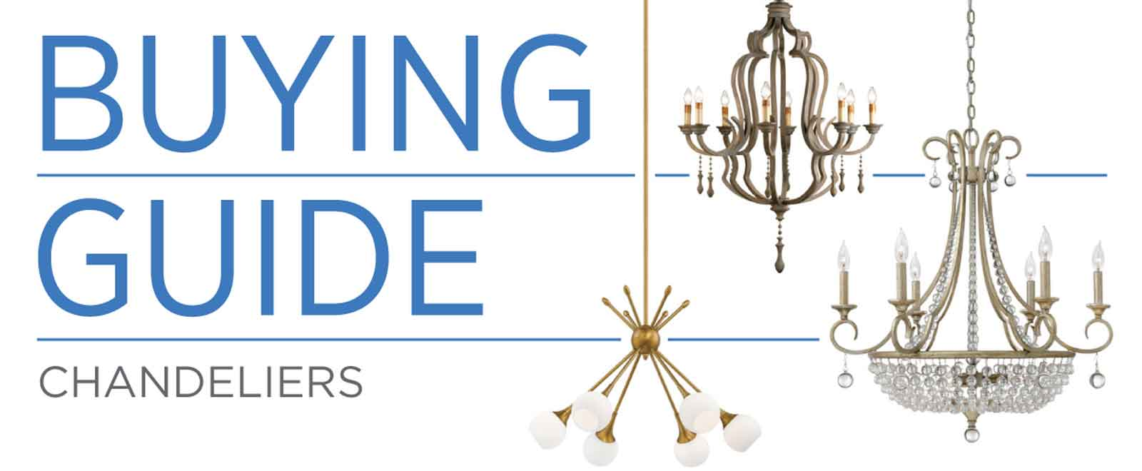 Chandelier Buying Guide