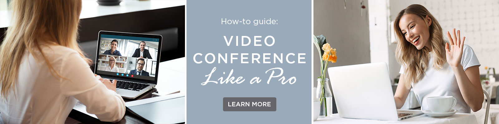 How to Video Conference Like A Pro
