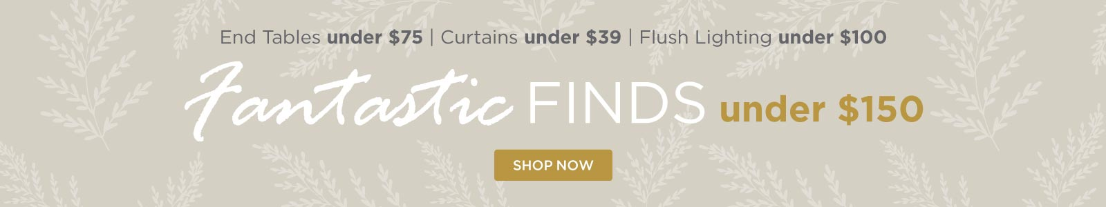 Fantastic Finds under $150