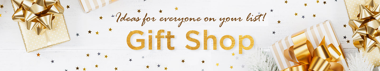 Gift Shop: Gift Ideas for Everyone