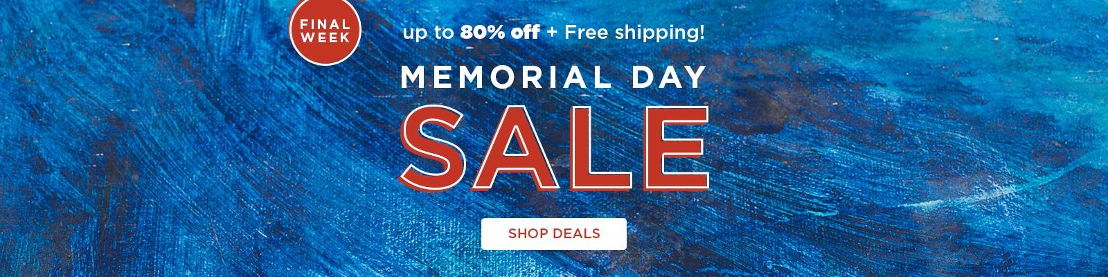 Memorial Day Sale Final Week