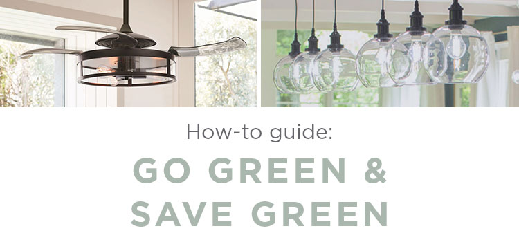Go Green & Save Green with LED & Smart Home Lighting