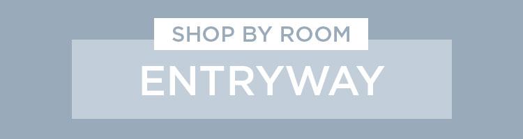 Shop By Room - Entryway