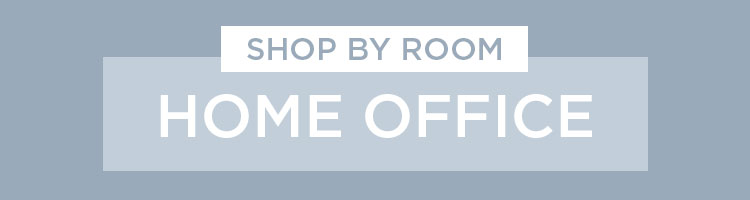 Shop By Room - Home Office