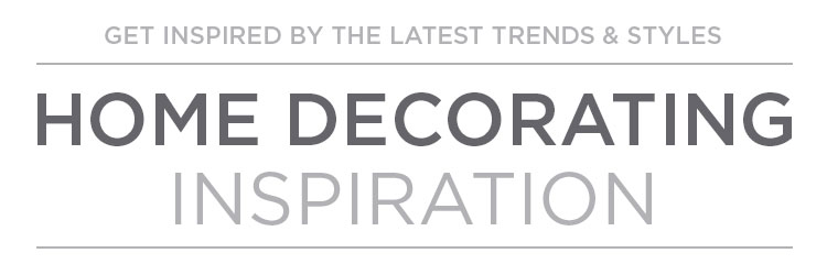 Home Decorating Inspiration: Latest Trends & Styles