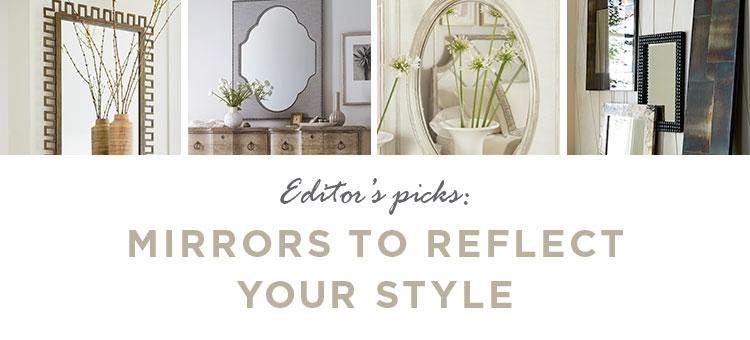 Mirror Picks: Designer Mirrors to Complete Your Home Decor